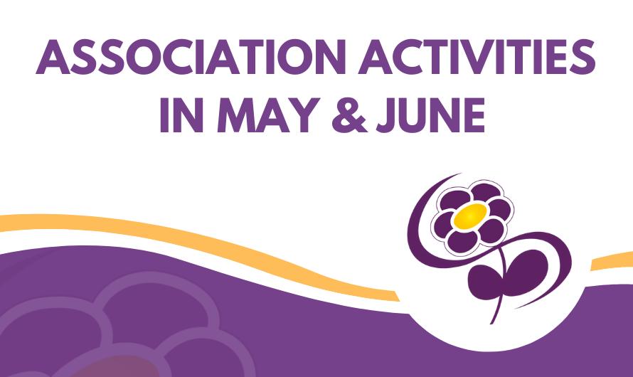 Association activities in May & June